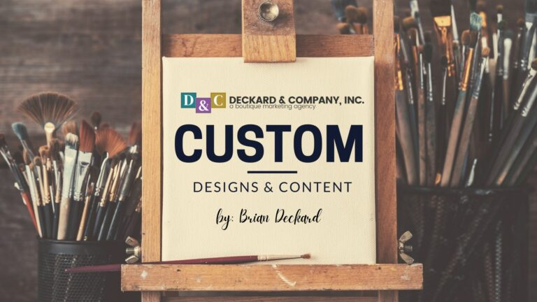Custom Website Design and Content Creation by Deckard & Company, Brian Deckard, a Boutique Marketing Agency